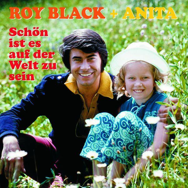 sch n ist es auf der welt zu sein von roy black anita auf audio cd portofrei bei b. Black Bedroom Furniture Sets. Home Design Ideas