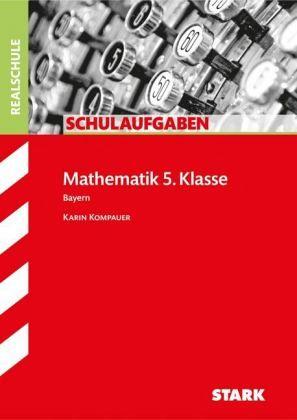 mathematik 5. klasse, bayern von karin kompauer - schulbücher portofrei bei bücher.de