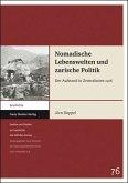 Nomadische Lebenswelten und zarische Politik