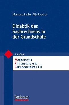 Didaktik des Sachrechnens in der Grundschule - Franke, Marianne; Ruwisch, Silke