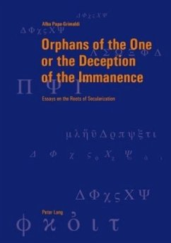 Orphans of the One or the Deception of the Immanence - Papa-Grimaldi, Alba