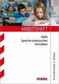 Arbeitsheft VERA Grundschule - Deutsch Sprache untersuchen Schreiben 3. Klasse