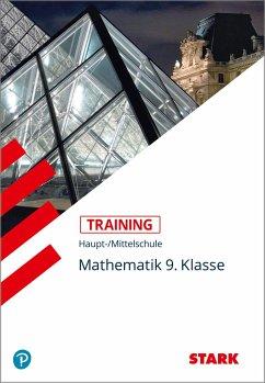 Training Haupt-/Mittelschule Mathematik 9. Klasse - Schmid, Walter