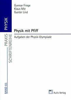 Praxis Physik: Physik mit Pfiff