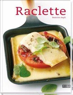 Raclette - Aepli, Beatrice