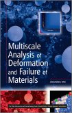 Multiscale Analysis of Deformation and Failure of Materials
