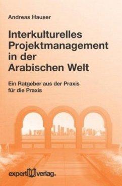 Interkulturelles Projektmanagement in der Arabi...