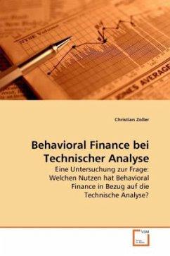 Behavioral Finance bei Technischer Analyse - Zoller, Christian