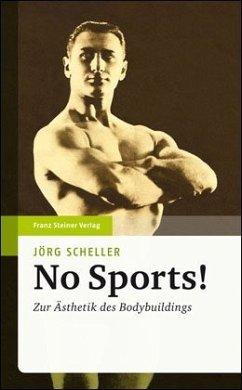 No Sports! - Scheller, Jörg