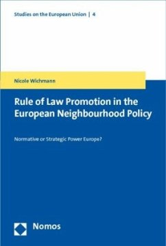 Rule of Law Promotion in the European Neighbourhood Policy - Wichmann, Nicole