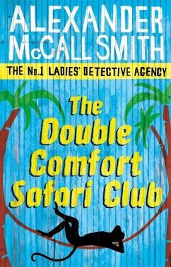 The Double Comfort Safari Club - Smith, Alexander McCall