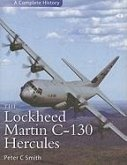 The Lockheed Martin C-130 Hercules: A Complete History
