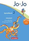 Jo-Jo Sprachbuch - Aktuelle allgemeine Ausgabe. 2. Schuljahr - Arbeitsheft in Vereinfachter Ausgangsschrift
