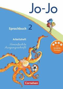 Jo-Jo Sprachbuch - Allgemeine Ausgabe 2011 - 2. Schuljahr: Arbeitsheft in Vereinfachter Ausgangsschrift