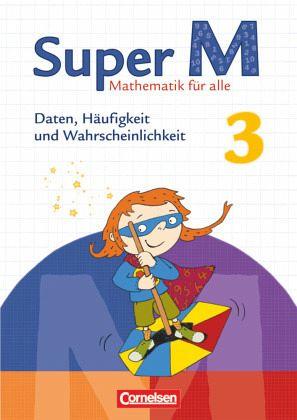 Super M 3. Schuljahr. Themenheft Daten, Häufigkeit und ...