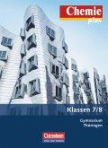 Chemie plus 7./8. Schuljahr. Schülerbuch Gymnasium Thüringen