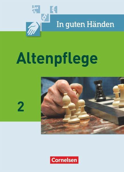 In guten Händen. Altenpflege 02. Schülerbuch Bd.2 - Bremer-Roth, Friederike