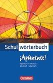 Cornelsen Schulwörterbuch - ¡Apúntate! - Spanisch-Deutsch/Deutsch-Spanisch