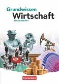 Grundwissen Wirtschaft. Schülerbuch