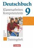 Deutschbuch 9. Schuljahr. Klassenarbeiten, Kompetenztests. Trainingsheft mit Lösungen. Hessen