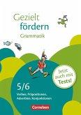 Gezielt fördern 5./6. Schuljahr. Grammatik. Arbeitsheft mit Lösungen und Tests
