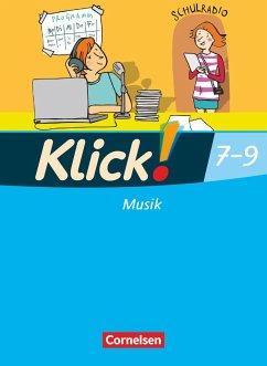 Klick! Musik 9. Schuljahr. Schülerbuch Westlich...