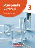 Pluspunkt Mathematik 3. Schülerbuch Baden-Württember