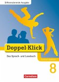 Doppel-Klick - Differenzierende Ausgabe Nordrhein-Westfalen. 8. Schuljahr. Schülerbuch