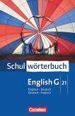 English G 21. Schulwörterbuch. Englisch - Deutsch / Deutsch - Englisch