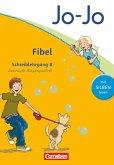 Jo-Jo Fibel - Aktuelle allgemeine Ausgabe. Schreiblehrgang B in Lateinischer Ausgangsschrift