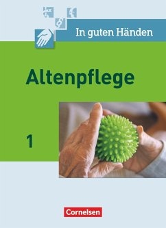 In guten Händen. Altenpflege 01. Schülerbuch - Borgers, Alfred; Borgers, Cilly; Bremer-Roth, Friederike; Cleve, Friedrich; Groß, Andrea; Henke, Friedhelm; Lull, Anja