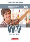 Wirtschaft für Fachoberschulen und Höhere Berufsfachschulen 2: 12. Jahrgangsstufe - BWR Arbeitsbuch