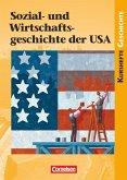 Kursheft Geschichte. Sozial- und Wirtschaftsgeschichte der USA. Schülerbuch