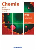 Chemie: Stoffe - Reaktionen - Umwelt 9./10. Schuljahr. Schülerbuch Sekundarschule Sachsen-Anhalt