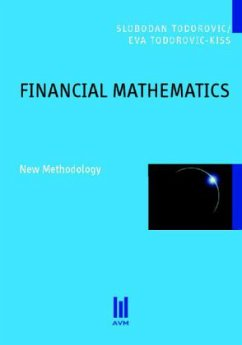 Financial Mathematics - Todorovic, Slobodan; Todorovic-Kiss, Eva