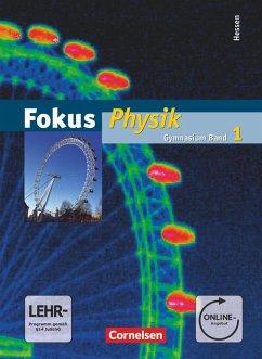 Fokus Physik 01. Schülerbuch mit DVD-ROM. Gymnasium Hessen - Backhaus, Udo; Boysen, Gerd; Burzin, Stefan; Heepmann, Bernd; Heise, Harri; Lichtenberger, Jochim; Mikelskis-Seifert, Silke