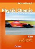 Natur und Technik - Physik/Chemie 9./10. Schuljahr. Schülerbuch Grundausgabe Nordrhein-Westfalen