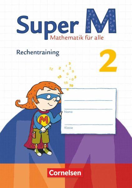 Super M 2. Schuljahr Rechentraining. Arbeitsheft