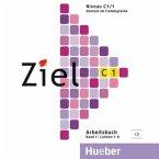 Audio-CD zum Arbeitsbuch / Ziel C1 Bd.1