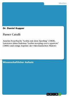 Passer Catulli - Kupper, Daniel