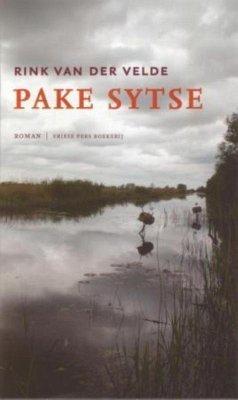 Pake Sytse / druk 6 - Velde, Rink van der
