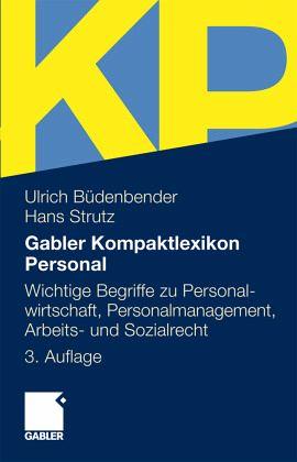 Gabler Kompakt-Lexikon Personal - Büdenbender, Ulrich; Strutz, Hans