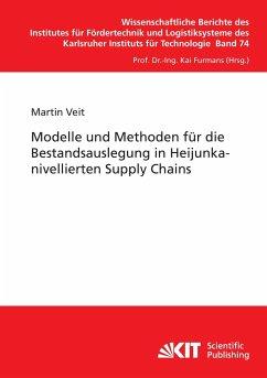 Modelle und Methoden für die Bestandsauslegung in Heijunka-nivellierten Supply Chains