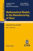Mathematical Models in the Manufacturing of Glass