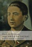 Durch die Hölle von Auschwitz und Dachau