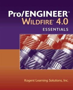 Pro/Engineer Wildfire 4.0 Essentials - Kogent Learning Solutions