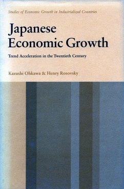 Japanese Economic Growth: Trend Acceleration in the Twentieth Century - Ohkawa, Kazushi; Rosovsky, Henry