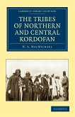 The Tribes of Northern and Central Kordofán