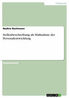 Stellenbeschreibung als Maßnahme der Personalentwicklung - Buchmann, Nadine