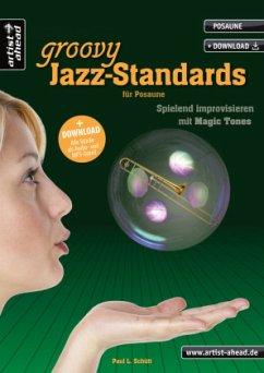 Ein halbes Dutzend Groovy Jazz-Standards, für Posaune, m. Audio-CD